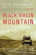 Black Virgin Mountain A Return To Vietnam