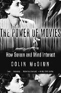 Power of Movies How Screen And Mind Interact
