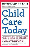 Child Care Today: Getting It Right for Everyone (Vintage)