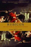 Rubicon The Last Years of the Roman Republic