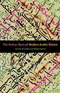 Anchor Book of Modern Arabic Fiction
