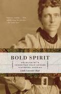 Bold Spirit Helga Estby's Forgotten Walk Across Victorian America