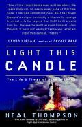 Light This Candle The Life And Times Of Alan Shepard