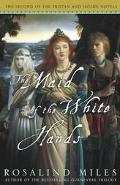 Maid of the White Hands