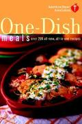 One-Dish Meals Over 200 All-new, All-in-one Recipes