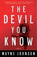 Devil You Know A Novel