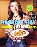 30-Minute Get Real Meals Eat Healthy Without Going to Extremes