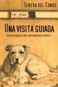 Visita Guiada Breve Historia Del Arte Contemporaneo De Mexico