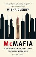 McMafia: A Journey Throuh the Global Criminal Underworld