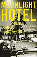 Moonlight Hotel A Novel