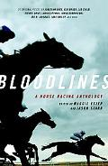 Bloodlines A Horse Racing Anthology