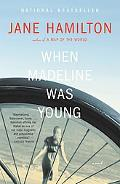When Madeline Was Young A Novel