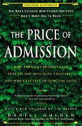 Price of Admission How America's Ruling Class Buys Its Way into Elite Colleges--and Who Gets...