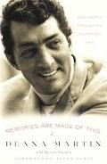 Memories Are Made Of This Dean Martin Through His Daughter's Eyes