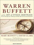 Warren Buffett and the Art of Stock Arbitrage: Proven Strategies for Arbitrage and Other Spe...