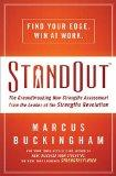 StandOut: The Groundbreaking New Strengths Assessment from the Leader of the Strengths Revol...