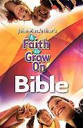 A Faith to Grow on Bible