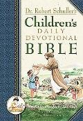 Dr. Robert Schuller's Children's Daily Devotional Bible : With Positive Thoughts for Each Day