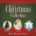My Christmas Collection Three Favorite Stories