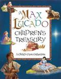 Max Lucado Children's Treasury A Child's First Collection