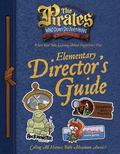 Pirates Who Don't Do Anything: A Veggietales Movie: Elementary Director's Guide