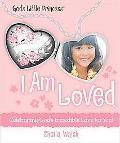 I am Loved (God's Little Princess)