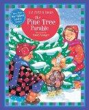 The Pine Tree Parable (Parable Series)