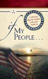 If My People . . .: A 40-Day Prayer Guide for Our Nation (Pack of 25)