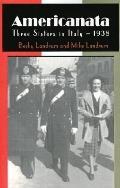 Americanata Three Sisters in Italy, 1938