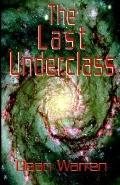 Last Underclass