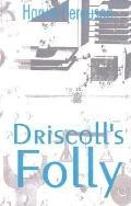 Driscoll's Folly