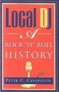 Local Dj A Rock 'N Roll History