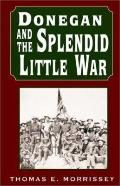 Donegan and the Splendid Little War