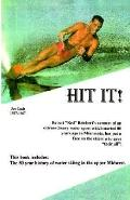 Hit It The 80 Year History of Water Skiing in the Upper Midwest