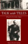 Talk With Tilles Selling Life in Fort Smith, Arkansas