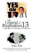 Legend of Proposition 13 The Great California Tax Revolt
