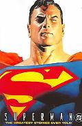 Superman The Greatest Superman Stories Ever Told