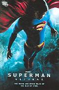 Superman Returns The Movie and Other Tales of the Man of Steel