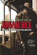 Jonah Hex A Face Full of Violence