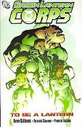 Green Lantern Corps To Be a Lantern