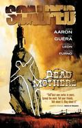 Scalped VOL 03: Dead Mothers