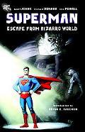 Superman: Escape From Bizarro World SC