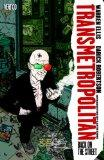 Transmetropolitan Vol. 01: Back on the Street