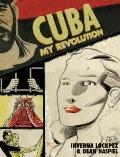 Cuba : My Revolution