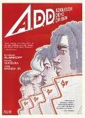A. D. D. : Adolescent Demo Division
