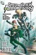 Green Arrow/Black Canary Vol. 6: Five Stages