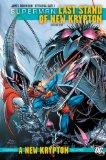 Superman: Last Stand of New Krypton Vol. 1 (Superman (Graphic Novels))