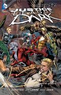 Justice League Dark Vol. 4: The Rebirth of Evil (The New 52) (Jla (Justice League of America))