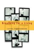 Breathing for a Living A Memoir