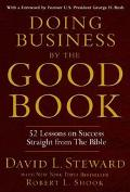 Doing Business by the Good Book Fifty-Two Lessons on Success Straight from the Bible